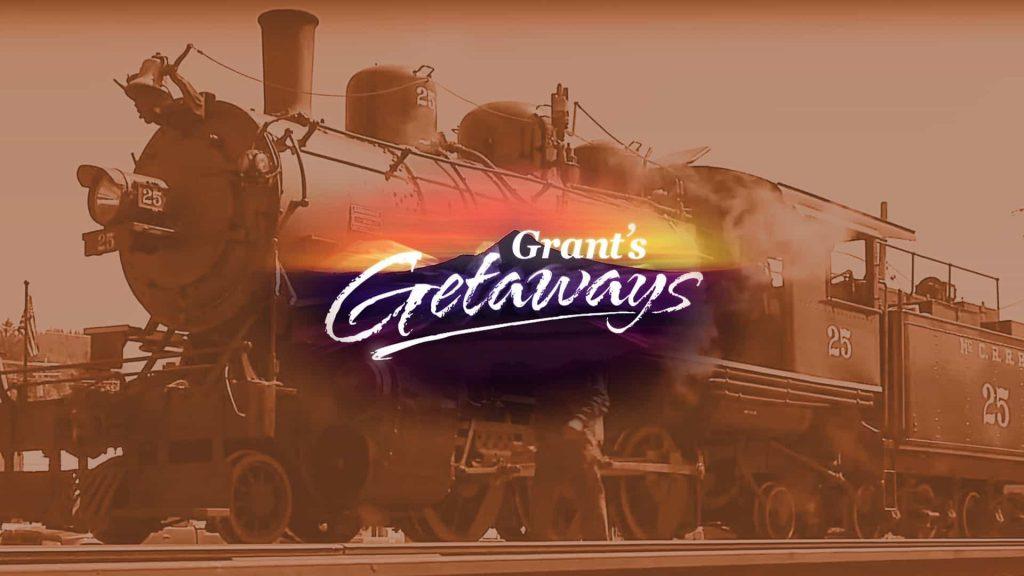 Grant's Getaways - Scenic Railroad
